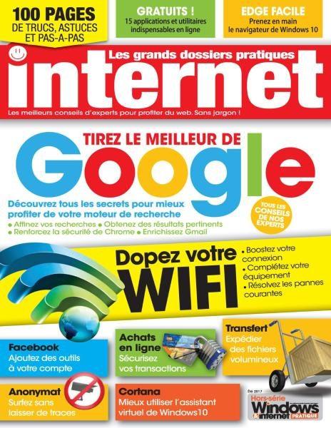 Windows & Internet Pratique Hors-Série Internet — Été 2017