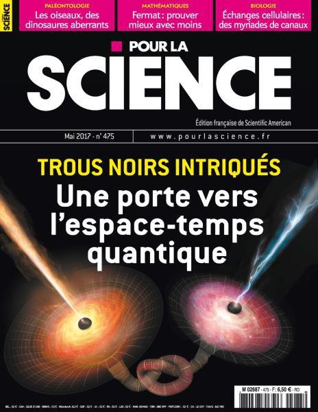 Pour La Science N.475 — Mai 2017