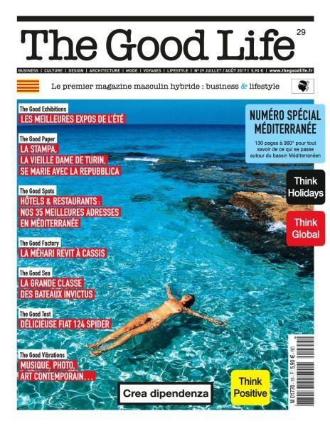 The Good Life France — Juillet-Août 2017