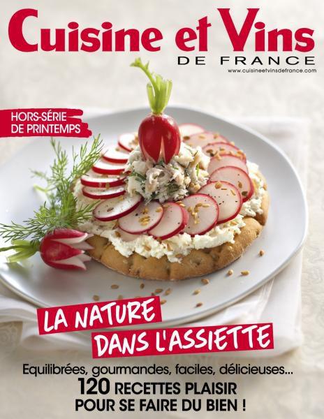 Cuisine Et Vins De France Hors-Série N.37 — Printemps 2017