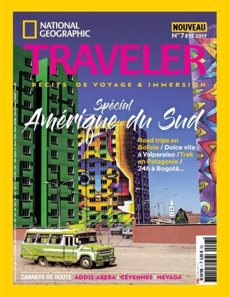 National Geographic Traveler — Été 2017