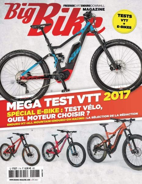 Big Bike Magazine — Été 2017
