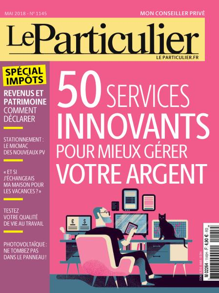 le particulier mai 2018 t l charger pdf magazine gratuitement. Black Bedroom Furniture Sets. Home Design Ideas