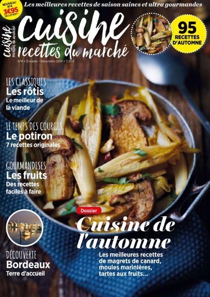Cuisine, Recettes Du Marché – Octobre-Décembre 2018