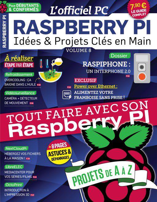 L'Officiel PC – Raspberry Pi N°8 – Octobre-Décembre 2018