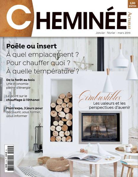 Cheminée Actuelle – Janvier-Mars 2019