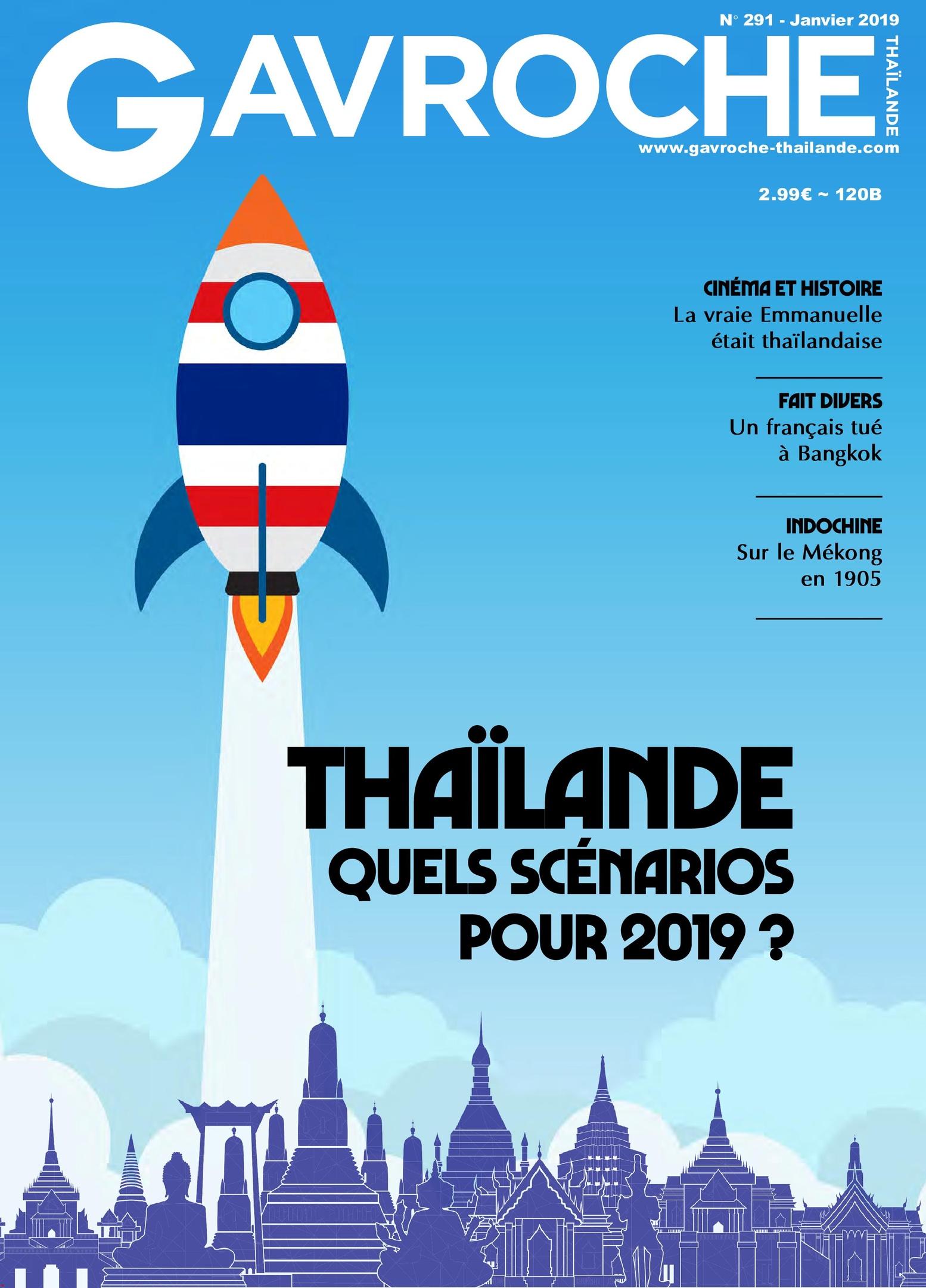 Gavroche Thaïlande – Janvier 2019