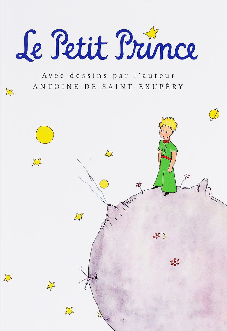 Antoine De Saint-Exupéry – Le Petit Prince